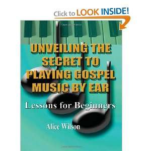 Unveiling The Secret To Playing Gospel Music By Ear