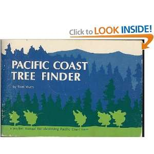 Pocket Manual for Identifying Pacific Coast Trees: Tom Watts: Books