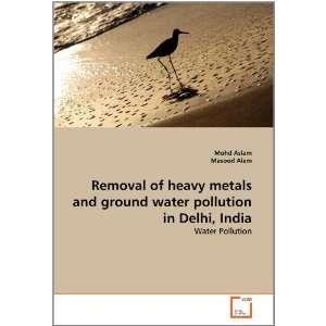 in Delhi, India (9783639373332): Mohd Aslam, Masood Alam: Books
