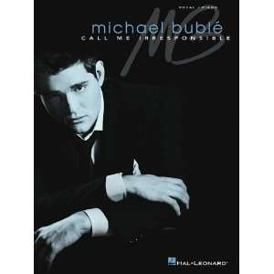 Call Me Irresponsible (Vocal/Piano) [Paperback] Michael Buble Books