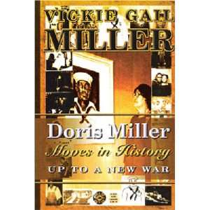 Doris Miller Moves in History (9781594533235): Vickie Gail