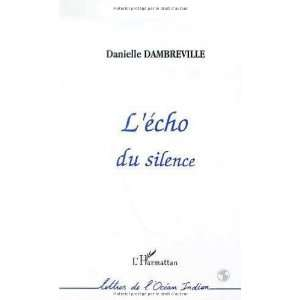 Lecho du silence (Collection Lettres de locean Indien