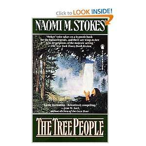 The Tree People: Naomi M. Stokes: Books