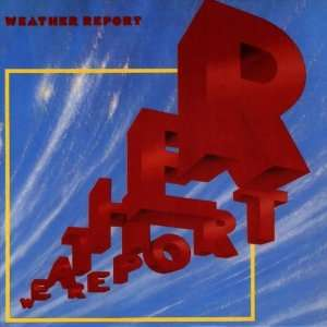 Weather Report [Limited Edition, Original recording remastered