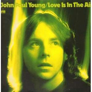 YOUNG   LOVE IS IN THE AIR   7 VINYL / 45 JOHN PAUL YOUNG Music