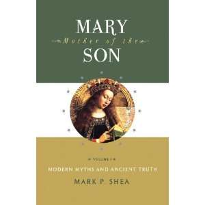 Mary Mother of the Son Vol I [Perfect Paperback] Mark Shea Books