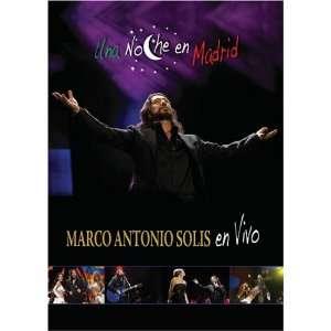 Una Marco Antonio Solis Una Noche en Madrid Marco