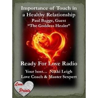 with Love Coach and Sexpert Nikki Leigh) by Nikki Leigh (Jan 1, 2012