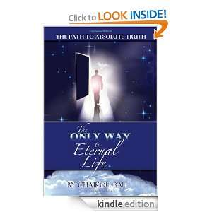 The Only Way to Eternal Life Chaikou Bah  Kindle Store