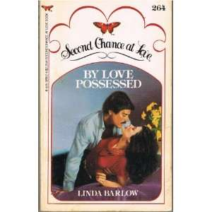 By Love Possessed (Second Chance at Love, #264