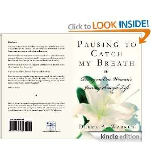 Pausing to Catch my Breath: Poetry on One Womans Journey through Life