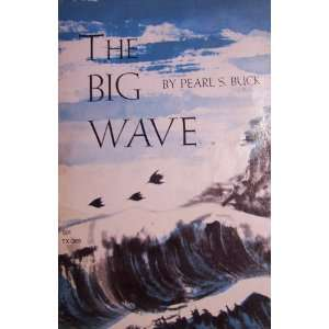 The Big Wave, TX 269 Pearl S. Buck Books