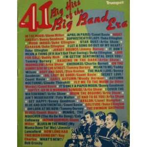 41 Big Hits of the Big Band Era   Trumpet