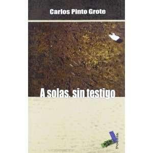 A SOLAS SIN TESTIGO (9788415019749): Agapea: Books