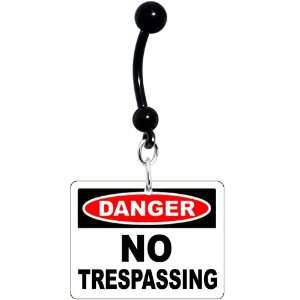 Danger No Trespassing Warning Sign Belly Ring Jewelry