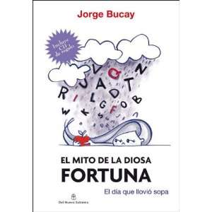 Mio De La Diosa Foruna (9789876090186) Jorge Bucay