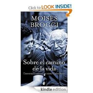 Sobre el camino de la vida (B DE BOOKS) (No Ficcion Cronica) (Spanish