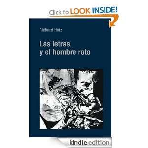 Las letras y el hombre roto (Spanish Edition) Richard Hotz