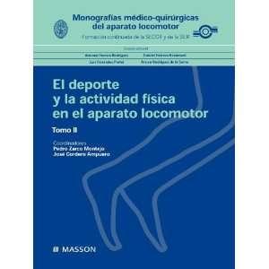 EL APARATO LOCOMOTOR II (Spanish Edition) (9788445822562): P ZARCO