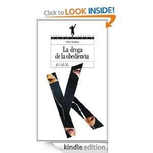 La droga de la obediencia (Spanish Edition): Pedro Bandeira Luna de