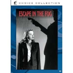 Escape in the Fog Nina Foch, Ernie Adams, Otto Kruger