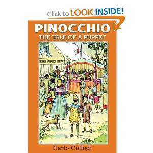 Pinocchio The Tale of a Puppet and over one million other books are