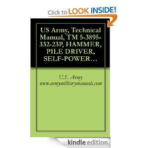 US Army, Technical Manual, TM 5 3895 332 23P, HAMMER, PILE DRIVER