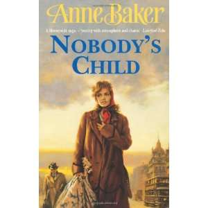 Nobodys Child (9780747246039): Anne Baker: Books