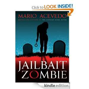 Jailbait Zombie (Felix Gomez) Mario Acevedo  Kindle Store