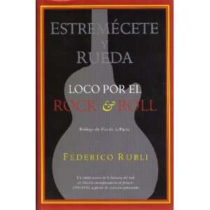 Rock & Roll; Un Relato Acerca de la Historia del Rock en México Cor