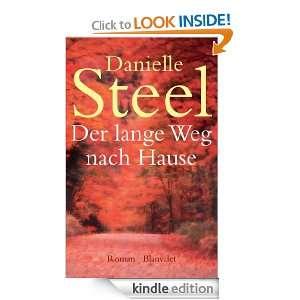 Der lange Weg nach Hause Roman (German Edition) Danielle Steel