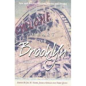 From the Heart of Brooklyn, Volume 2: New and Selected Fiction, Poetry