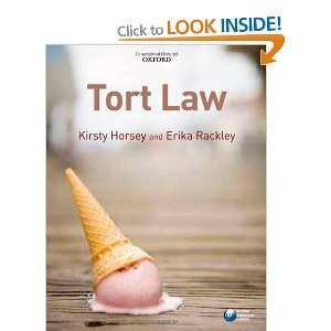 Tort Law: .co.uk: Kirsty Horsey, Erika Rackley: Books