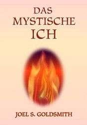 Das mystische Ich   Joel S. Goldsmith  Buch  buecher.de  portofrei