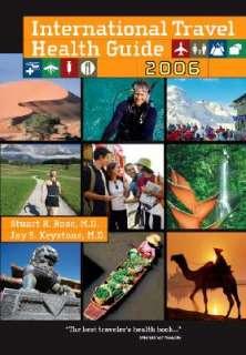 International Travel Health Guide by Stuart R. Rose, Jay S. Keystone