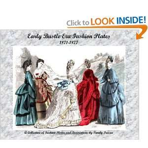 Early Bustle Era Fashion Plates: 1871 1877 (9781441455611