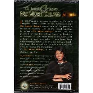 No More Delays: Juanita Bynum, Juanita Bynum Ministries