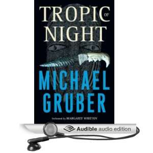 Night (Audible Audio Edition): Michael Gruber, Margaret Whitton: Books