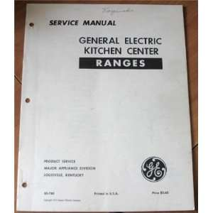 General Electric Kitchen Center Ranges J247 1M1 Service